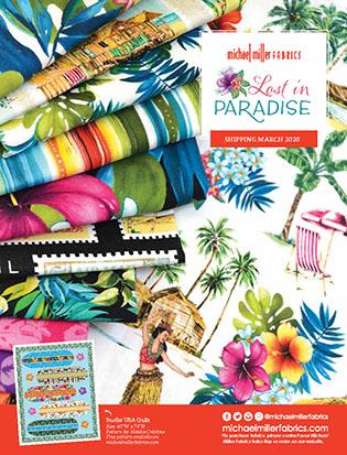 Michael Miller Fabrics -- Lost in Paradise