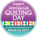 Worldwide Quilting Day - March 18, 2017