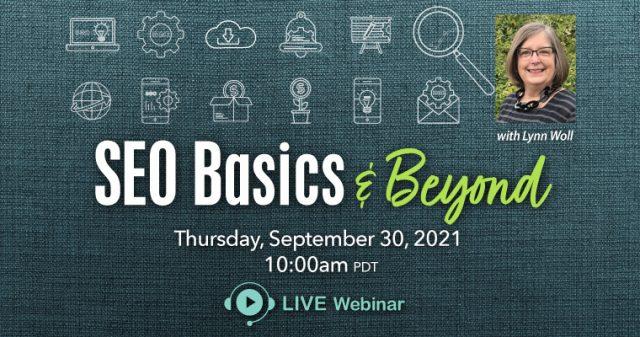 Live Webinar: SEO Basics & Beyond, September 30, 2021
